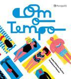 Com o tempo - Editora peiropolis ltda