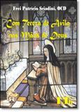 Com Tereza Ávila Nas Mãos de Deus - Ltr