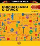 Combatendo O Crack - Cereja (joaninha)