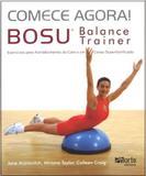 Comece Agora! Bosu - Balance Trainer - Phorte