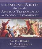 Comentario Do Uso Do Antigo No Novo Testamento - Vida nova