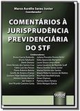 Comentarios a jurisprudencia previdenciaria do stf - Jurua