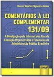 Comentarios a lei complementar 131 09 a divulgacao - Jurua
