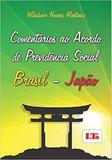 Comentários ao Acordo de Previdência Social Brasil-Japão - Ltr