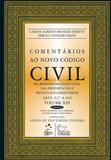 Comentários ao Novo Código Civil - Vol. XIII