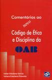 Comentários ao Novo Código de Ética e Disciplina da OAB