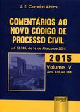 Comentários ao Novo Código de Processo Civil - Lei 13.105, de 16 de Março de 2015 - Juruá