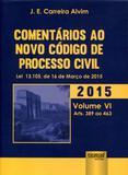 Comentários ao Novo Código de Processo Civil - Volume VI - Arts. 389 ao 463 - Juruá