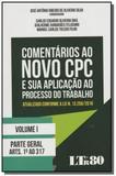Comentarios ao novo cpc e sua aplicacao ao process - Ltr