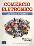 Comércio Eletrônico - Estratégia e Gestão