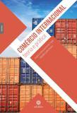 Comércio internacional: - teoria e prática
