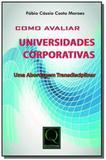 Como avaliar universidades corporativas uma aborda - Qualitymark