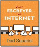 Como escrever na internet - Contexto