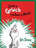 Como o Grinch Roubou o Natal - Cia das letrinhas