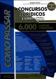 Como Passar em Concursos Jurídicos - Compacto - Foco jurídico