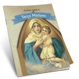 Como rezar o terço mariano - Canção nova