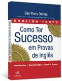 Como ter sucesso em provas de inglês - Alta books editora