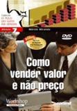 Como Vender Valor e Nao Preço - Commit (dvd)