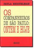 Companheiros de São Paulo, Os - Ontem e Hoje - Cortez