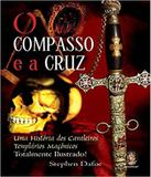 Compasso E A Cruz, O - Madras