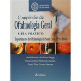 Compêndio de oftalmologia Geral guia prático - Atheneu rio editora