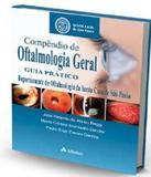 Compendio De Oftalmologia Geral - Guia Pratico - Atheneu