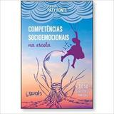 Competências Socioemocionais na Escola - Wak