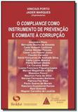 Compliance como instrumento de prevencao de combat - Livraria do advogado