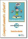 Comportamento Infantil: Estabelecendo Limites - Coleção Educação Infantil - Mediacao