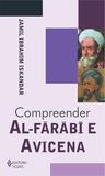 Compreender Al-Fárábí e Avicena