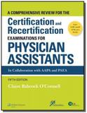 Comprehensive Review For the Certification and Recertification Examinations For Physician Assistants - Lippincott