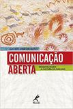 Comunicacao Aberta: Desenvolvendo A Cultura Do Dialogo / Matos - Manole (g)