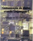 Comunicação de Dados Usando Linguagem C - Edifurb