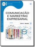Comunicacao e marketing empresarial - Editora erica ltda