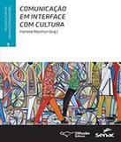 Comunicacao Em Interface Com Cultura - Vol 01 - Senac-rj