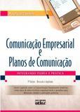 Comunicação Empresarial e Planos de Comunicação - Atlas