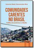 Comunidades carentes no brasil - politica economic - Jurua