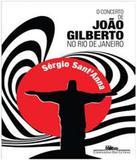 Concerto De Joao Gilberto No Rio De Janeiro, O - Companhia das letras