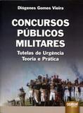 Concursos Públicos Militares - Tutela de Urgência - Juruá
