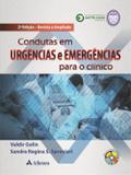 Condutas em Urgências e Emergências Para o Clínico - Atheneu