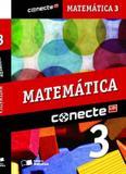 CONECTE - MATEMATICA - VOL. 3 - 2ª ED - Saraiva didatico