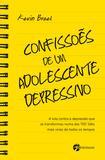 Confissões de um Adolescente Depressivo - A Luta Contra a Depressão Que Se Transformou uma das TED Talks Mais Virais de Todos os Tempos