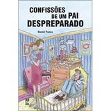 Confissões de um pai despreparado