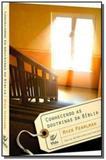 Conhecendo as doutrinas da biblia - Editora vida