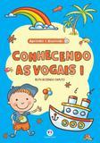 Conhecendo as Vogais - 1 - Ciranda cultural