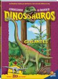 Conhecendo os incríveis dinossauros: gigantes