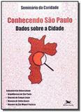 CONHECENDO SAO PAULO - DADOS SOBRE A CIDADE - 1a - Loyola