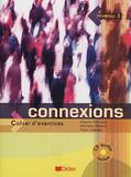 Connexions 3 - cahier dexercices avec cd - Didier/ hatier