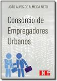 Consorcio de empregadores urbanos - Ltr