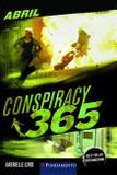 Conspiracy 365 - Livro 04 Abril - Contra O Relógio